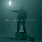 These Black Claws by Vola