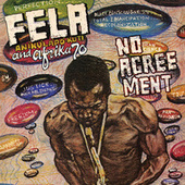 No Agreement (Edit) by Fela Kuti