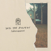 Into The Mystery by Needtobreathe