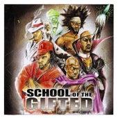 School of the Gifted by School of the Gifted
