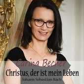 Christus, der ist mein Leben (Trost in schweren Zeiten) de Carina Becher