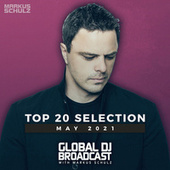 Global DJ Broadcast - Top 20 May 2021 de Markus Schulz
