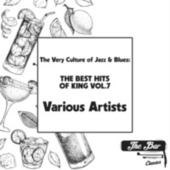 The Very Culture of Jazz & Blues: The Best Hits of King Vol.7 fra Various Artists