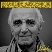 Oldies Selection: The Ultimate the Collection, Vol. 1 de Charles Aznavour