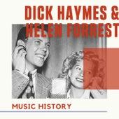 Dick Haymes & Helen Forrest - Music History by Dick Haymes