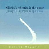 Nijinsky's reflection in the mirror de Hiroki Miyano