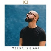 Ici by Martin Trillaud