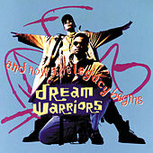 And Now The Legacy Begins by Dream Warriors