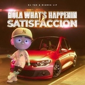 Hola What's Happenin Vs. Satisfaccion (Remix) de Dj Tao
