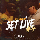 Perreo Set Live #4 (Remix) de Locura Mix