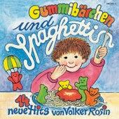 Gummibärchen und Spaghetti von Volker Rosin
