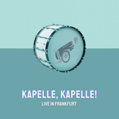 Kapelle Kapelle - Live in Frankfurt de Michael Jochum