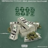 Good Dope de Grind Gang Ty