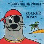 Roby und die Piraten von Volker Rosin