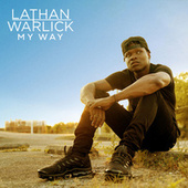 My Way - Deluxe by Lathan Warlick