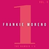The Number 1'S, Vol. 3 von Frankie Moreno