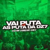 Vai Puta VS As Puta Da DZ7 de DJ Alex BNH
