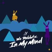 In My Mind de We Rabbitz