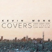 Covers by Kevin Wong