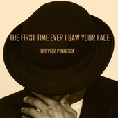 The First Time Ever I Saw Your Face von Trevor Pinnock