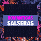 Románticas Salseras by Various Artists
