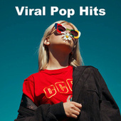 Viral Pop Hits by Various Artists