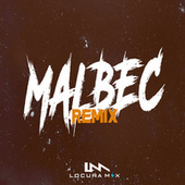 Malbec (Remix) de Locura Mix