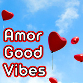 Amor Good Vibes de Various Artists