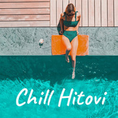 Chill Hitovi by Various Artists
