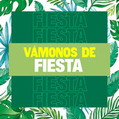 Vámonos de Fiesta de Various Artists