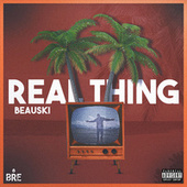 Real Thing von Beauski