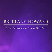 Live from East West Studios by Brittany Howard