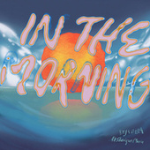 In The Morning by DejaVilla
