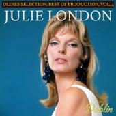 Oldies Selection Best of Production, Vol. 4 von Julie London
