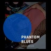 Phantom Blues by Various Artists