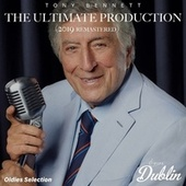 Oldies Selection: The Ultimate Production (2019 Remastered) von Tony Bennett