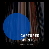 Captured Spirits by Various Artists