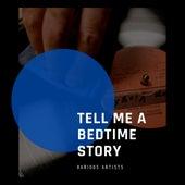 Tell me a Bedtime Story de Various Artists