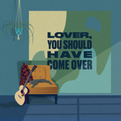 Lover, You Should Have Come Over by Joey Landreth