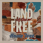 Land of the Free by Home Free