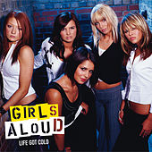 Life Got Cold de Girls Aloud