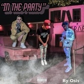 In The Party by Osis