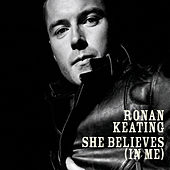 She Believes (In Me) de Ronan Keating