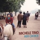 Her Choice (feat. Simone Graziano, Gabriele Evangelista & Bernardo Guerra) by Michele Tino