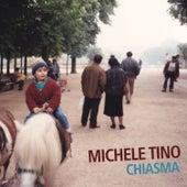 Chiasma (feat. Simone Graziano, Gabriele Evangelista & Bernardo Guerra) fra Michele Tino