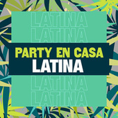 Party en Casa Latina by Various Artists