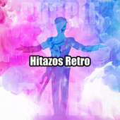 Hitazos Retro de Various Artists