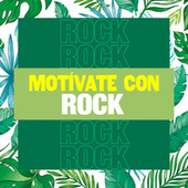 Motívate Con Rock by Various Artists