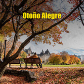 Otoño Alegre by Various Artists