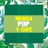 Música Pop  y Café de Various Artists